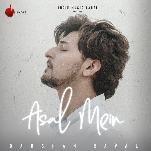 Asal Mein Ringtone Download [Darshan Raval]