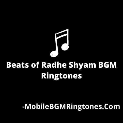 Beats of Radhe Shyam Ringtone Download