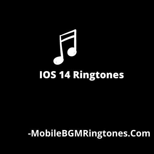 IOS 14 Ringtones Download [Latest Added]