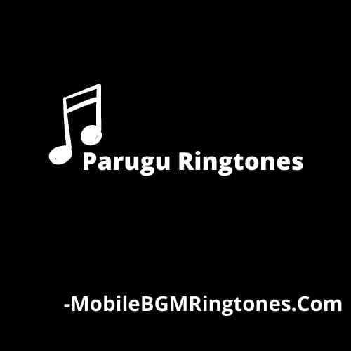 Parugu Ringtones and BGM Mp3 Download (Telugu)