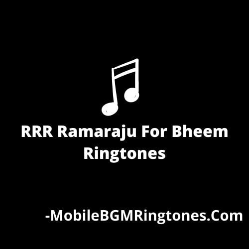 RRR Ramaraju For Bheem Ringtones BGM Download
