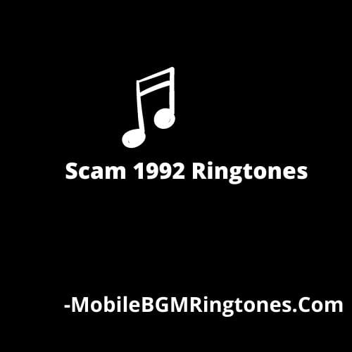 Scam 1992 Ringtones and BGM Mp3 Download (Hindi)