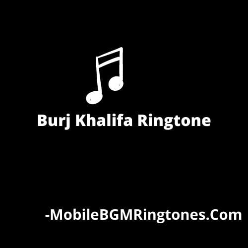 Burj Khalifa Ringtone [Download]