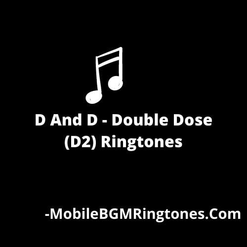 D And D - Double Dose (D2) Ringtones and BGM Mp3 Download (Telugu)