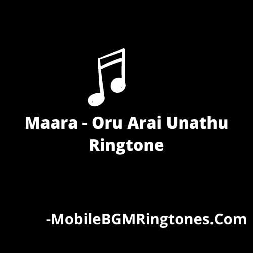 Maara - Oru Arai Unathu Ringtone Download