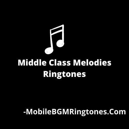 Middle Class Melodies Ringtones and BGM Mp3 Download (Telugu)