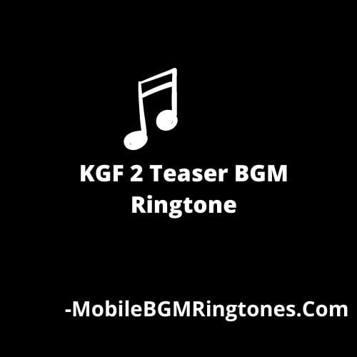 KGF 2 Teaser BGM Ringtone [Download]