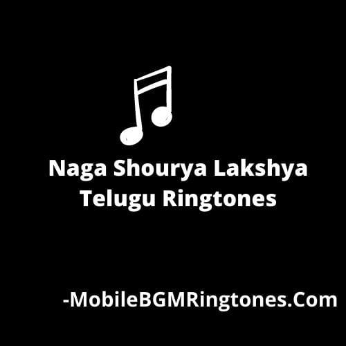Naga Shourya Lakshya Telugu Ringtones [Free Download]