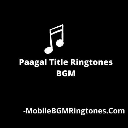 Paagal Title Ringtones BGM [Download] Telugu 2021