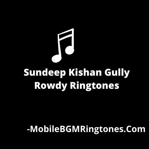Gully Rowdy Ringtones BGM [Free Download] (Telugu)