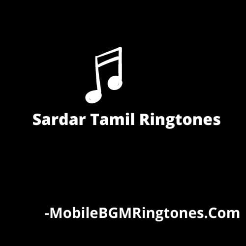 Sardar Tamil Ringtones BGM [Free Download]